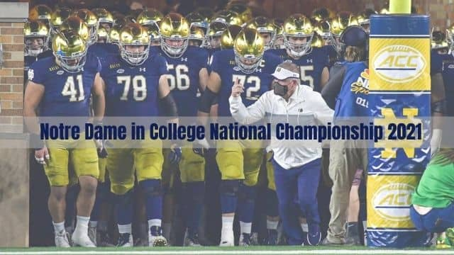 Notre Dame in College National Championship 2021